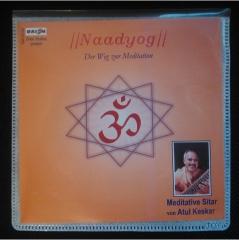Naadyog - Der Weg zur Meditation