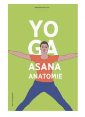 Yoga Asana Anatomie - Hermann Traitteur